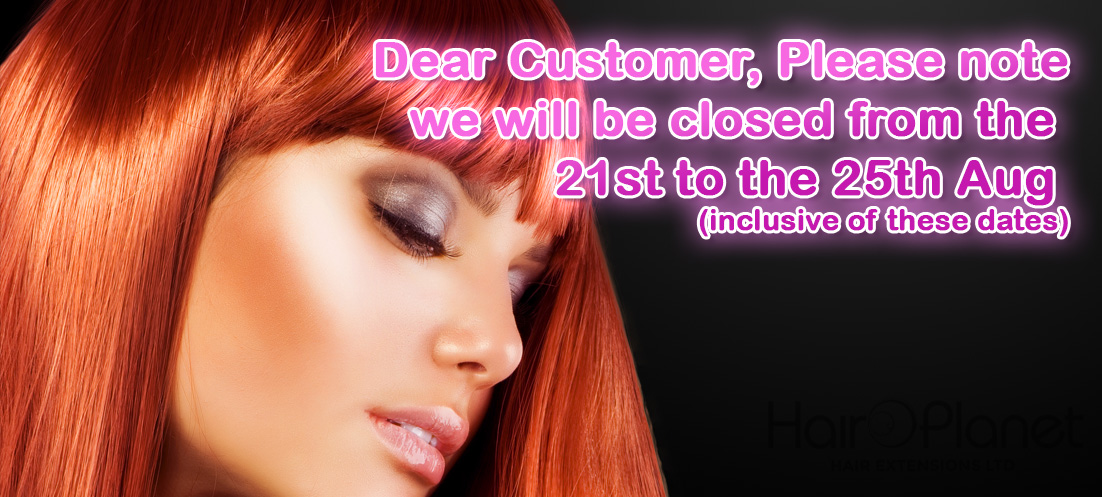 Hair Extensions | Bank Holiday Closure Dates